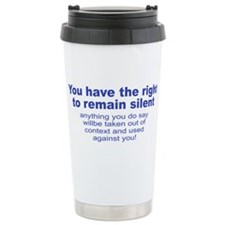 The Right To Remain Silent Travel Mug