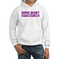 Same Shirt, Different Day Hooded Sweatshirt