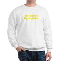 Innocent Bystander Sweatshirt
