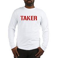 Taker Long Sleeve T-Shirt