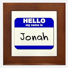 hello my name is jonah  Framed Tile
