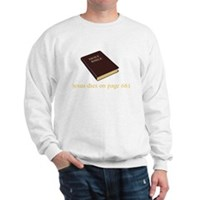 The Ending To The Bible Sweatshirt