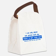 Not Your Day... Canvas Lunch Bag