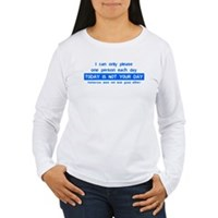 Not Your Day... Women's Long Sleeve T-Shirt