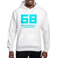 Let's 68! Hooded Sweatshirt
