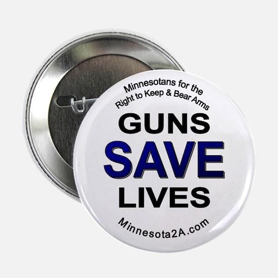 Guns Save Lives 2.25&Quot; Button