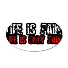 Life Is Pain, Only Pain Wall Decal