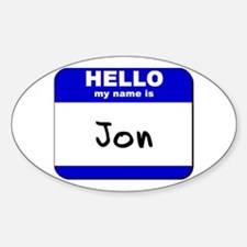 hello my name is jon Oval Decal