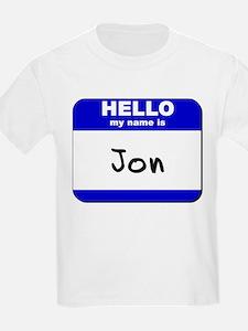 hello my name is jon T-Shirt