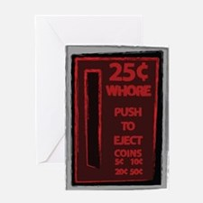 25 Cent Whore Greeting Card