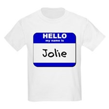 hello my name is jolie T-Shirt
