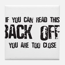 Back off! Tile Coaster