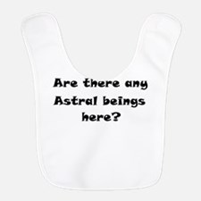 Are there any Astral beings here.png Bib