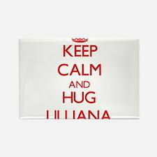 Keep Calm and Hug Lilliana Magnets
