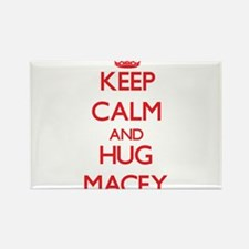 Keep Calm and Hug Macey Magnets