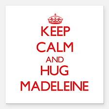 """Keep Calm and Hug Madeleine Square Car Magnet 3"""" x"""