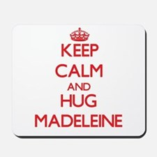 Keep Calm and Hug Madeleine Mousepad