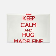 Keep Calm and Hug Madeleine Magnets