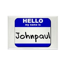 hello my name is johnpaul Rectangle Magnet