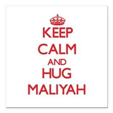 "Keep Calm and Hug Maliyah Square Car Magnet 3"" x 3"