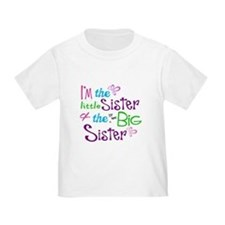 Im a littl and big sister T-Shirt