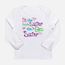 Im a littl and big sister Long Sleeve T-Shirt