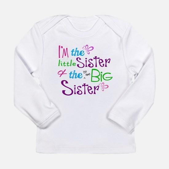 Im a littl and big sister Long Sleeve T-Shirt