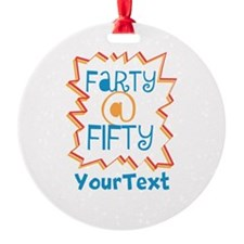 Personalized Farty at Fifty Ornament