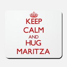Keep Calm and Hug Maritza Mousepad