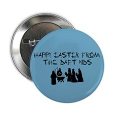 """HAPPY EASTER..OFFENSIVE RELIGIOUS 2.25"""" Button (10"""