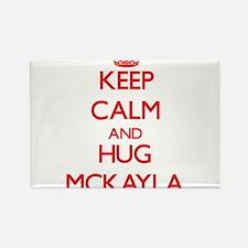 Keep Calm and Hug Mckayla Magnets