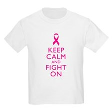 Keep Calm And Fight On Breast Cancer Support T-Shirt