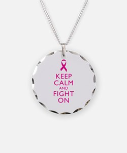 Keep Calm And Fight On Breast Cancer Support Neckl