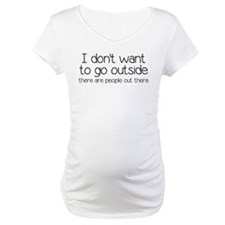 I Don't Want To Go Outside Funny Shirt