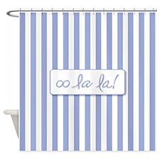 Oo La La on French Blue Stripes Shower Curtain