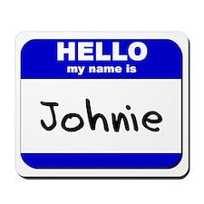 hello my name is johnie  Mousepad