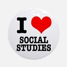 I Heart (Love) Social Studies Ornament (Round)