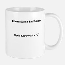 Friends Dont Let Friends Mugs