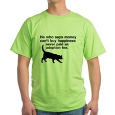 Money can't buy happiness T-Shirt