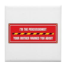 I'm the Percussionist Tile Coaster