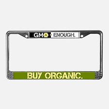 GMO-Enough Buy Organic License Plate Frame