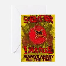 SEMPER IRATUS Greeting Cards
