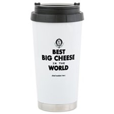 The Best in the World Best Big Cheese Travel Mug