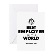 The Best in the World Best Employer Greeting Cards