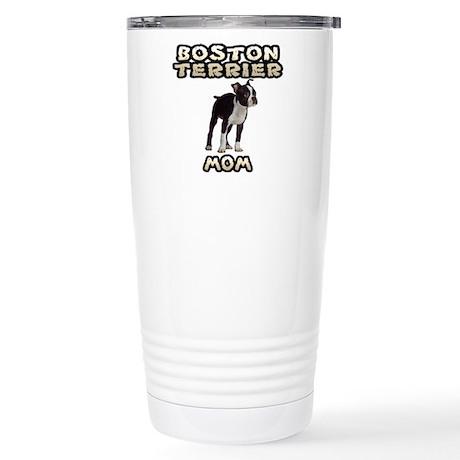 Boston Terrier Mom Stainless Steel Travel Mug