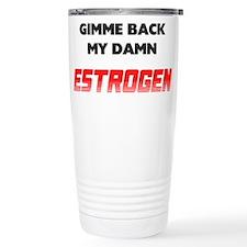 FIN-menopause-damn-estrogen.png Travel Mug