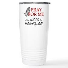 FIN-menopause-pray-wife.png Travel Mug