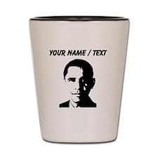 Custom Barack Obama Shot Glass