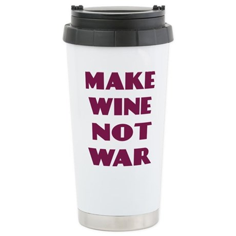 FIN-make-wine-war-4LINES.png Stainless Steel Trave