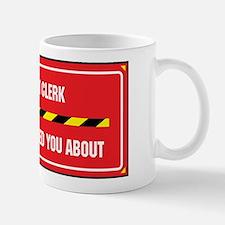 I'm the Court Clerk Mug